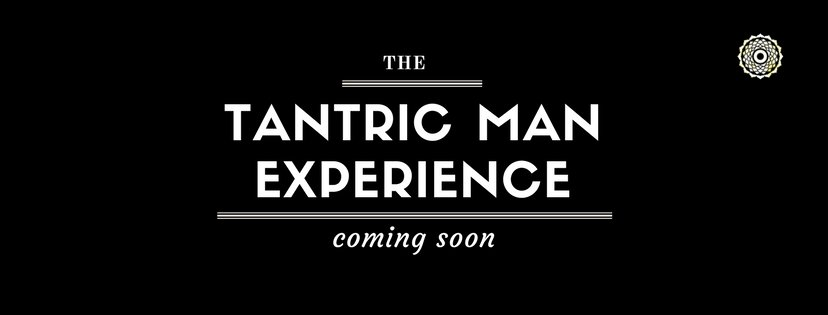 The Tantric Man Experience