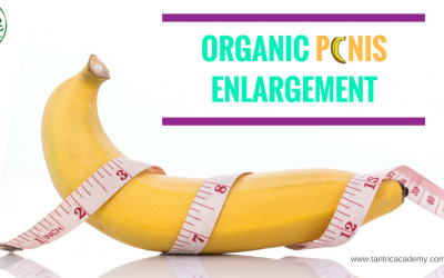 ORGANIC P🍌NIS ENLARGEMENT